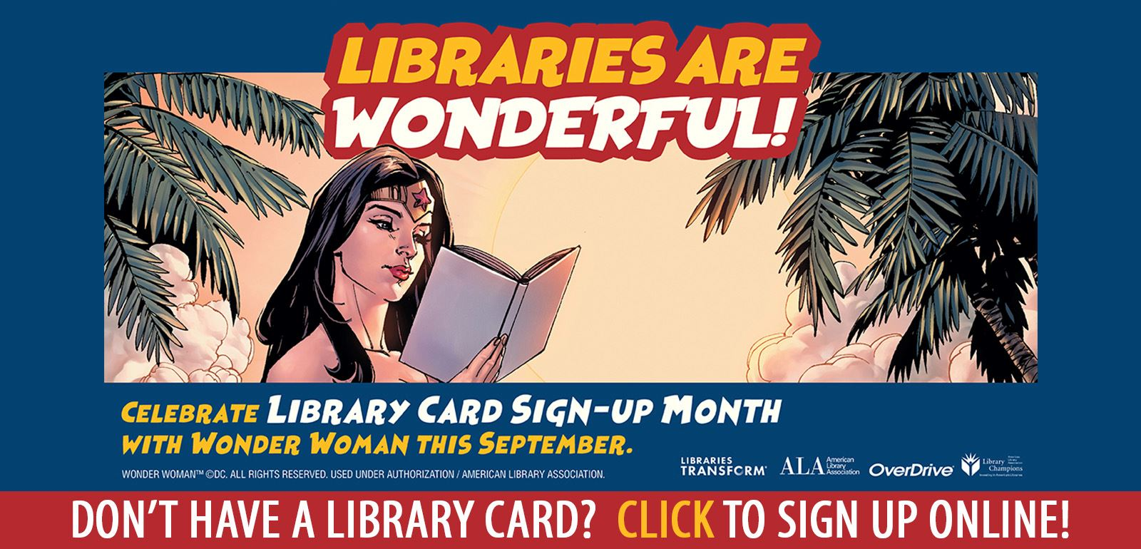 Official Library Card Signup Month Graphic featuring Wonder Woman reading a book